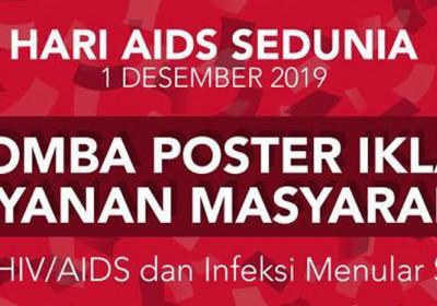Lomba Poster Iklan Layanan Masyarakat menyambut Hari AIDS Sedunia