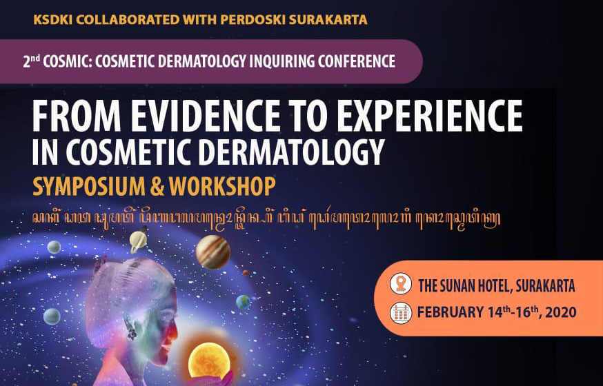 "Simposium dan Workshop COSMIC 2 ""From Evidence to Experience in Cosmetic Dermatology"""